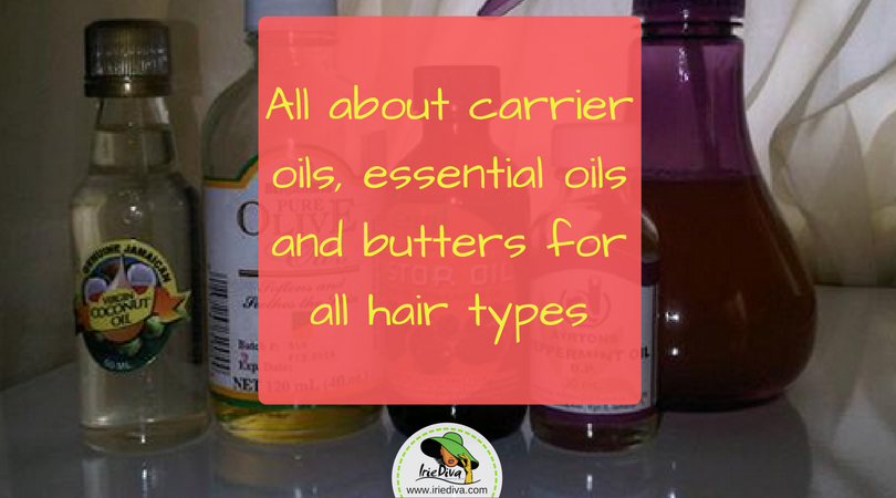 Carrier oil, essential oils and butters for all hair types. How to use and the benefits of the most recommended options