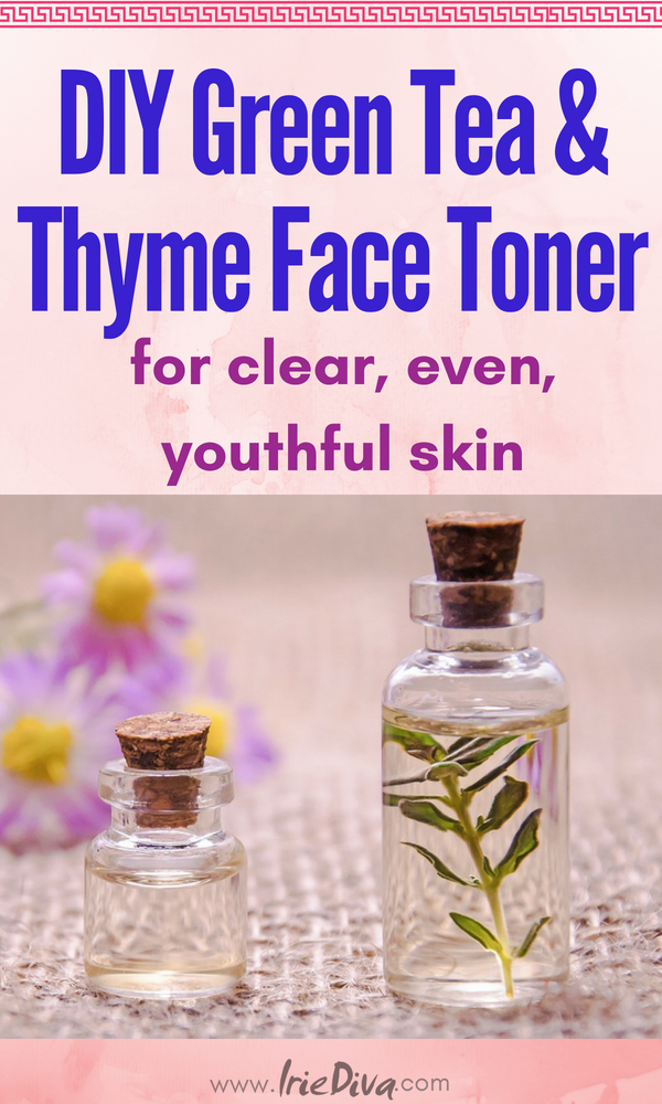 DIY Facial Toner - diy beauty green tea toner made with apple cider vinegar, thyme and fresh brewed green tea. Great for acne, an even skin tone and youthful skin