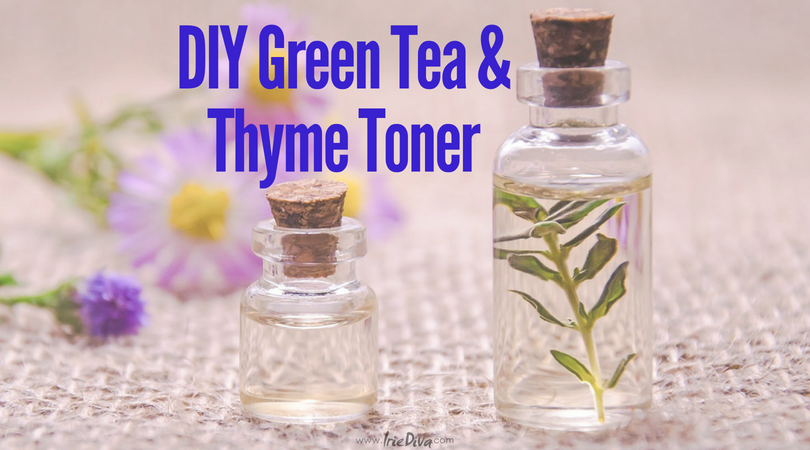 DIY Thyme and Green Tea Toner Recipe for Clear Skin