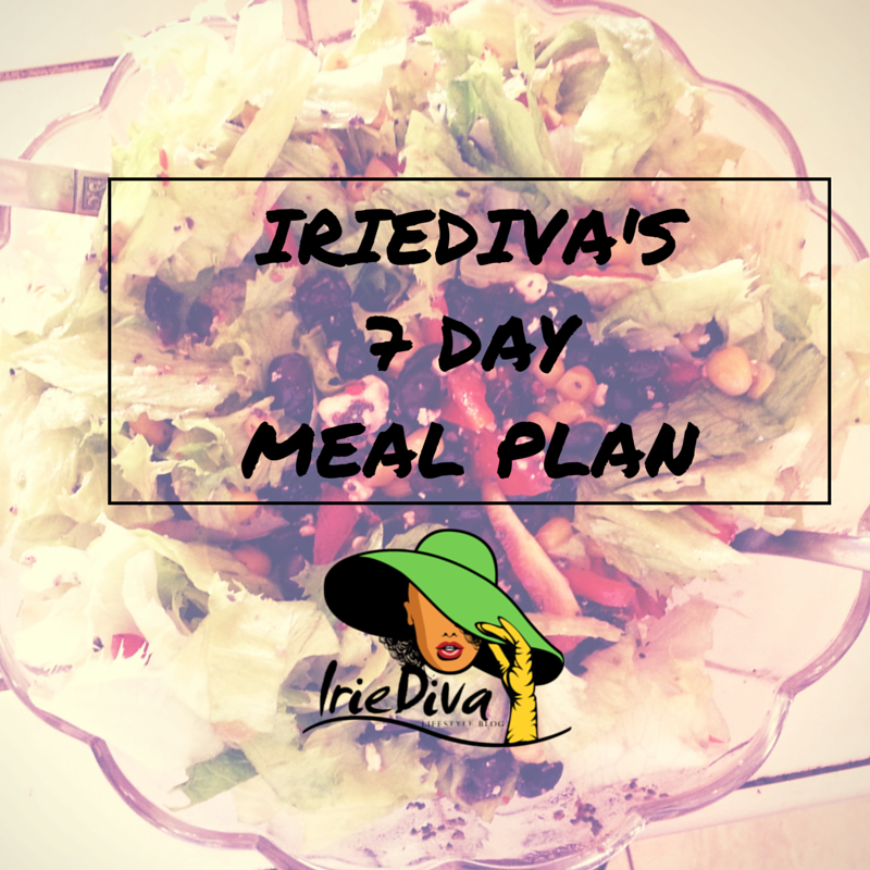 IrieDiva 7 Day Meal Plan for Weight loss and Detox