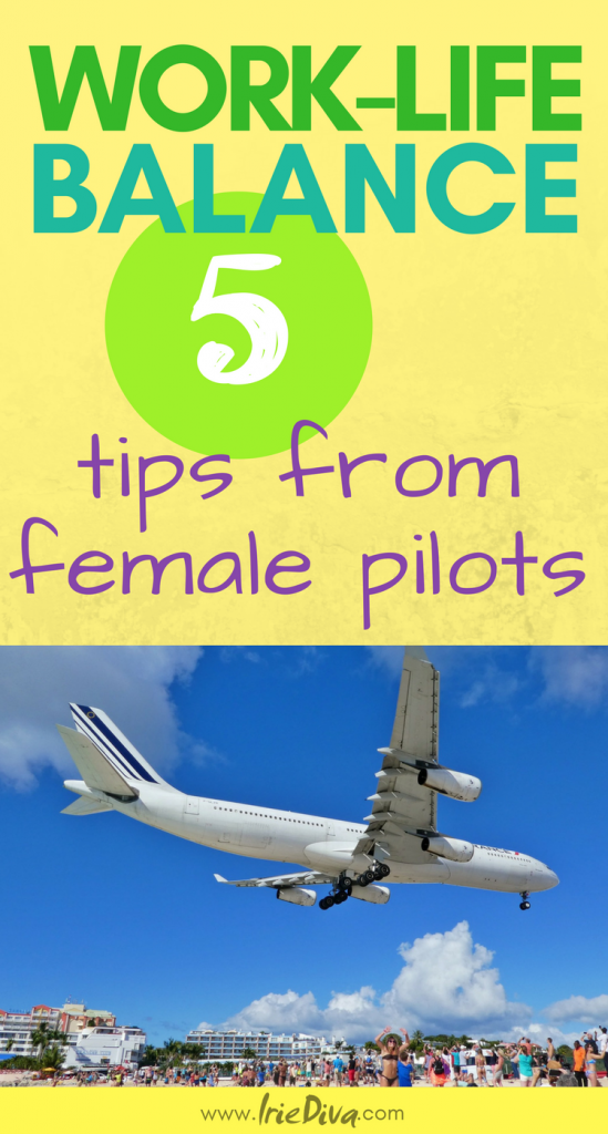Work Life Balance: Tips from female pilots on achieving harmony in the home while travelling often for work.
