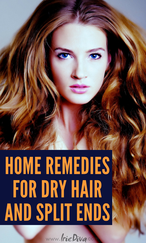 Home Remedies for Dry Hair and Split Ends #naturalhair #homeremedies