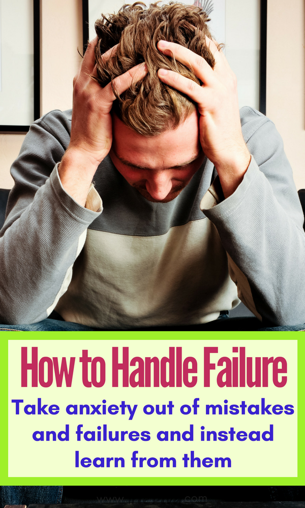 Feeling like a failure - how to overcome failure, learn from your mistakes and set and achieve your goals