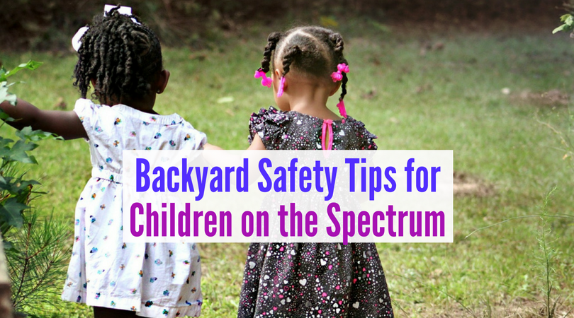 6 Tips for Safe Backyard Play with Children on the Spectrum