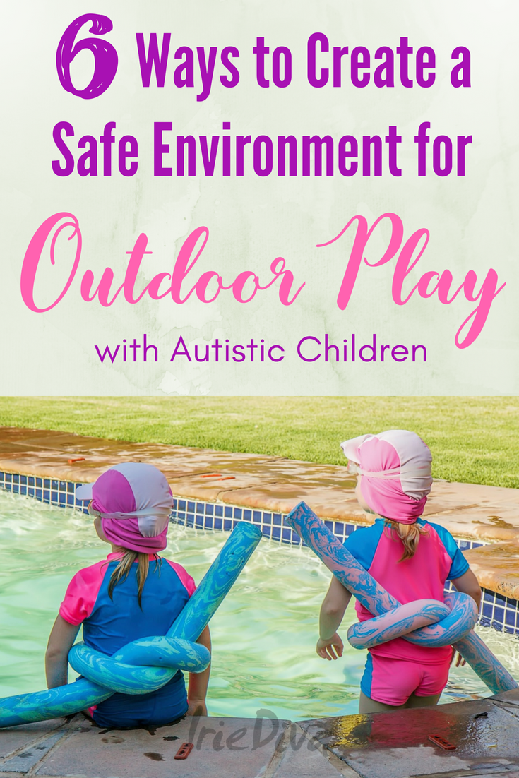 How to create a safe backyard environment for children with autism. Autistic children will have fun outside safely when you follow these backyard playground tips for keeping children safe outside. #autism #parenting #momlife #summer #summertime #poolsafety