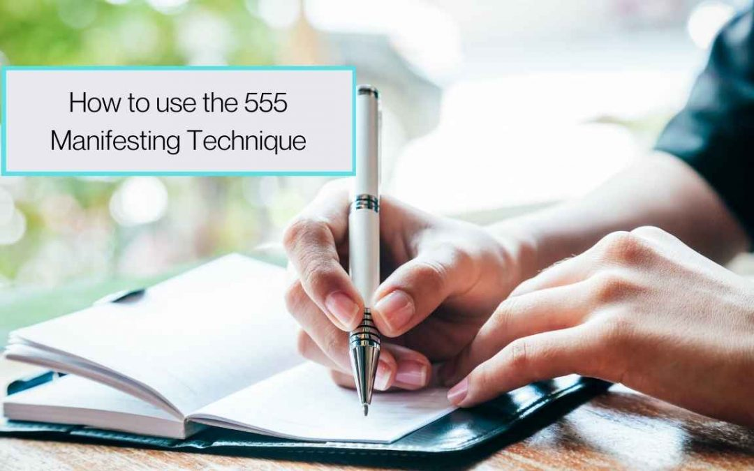 How to Use the 55×5 Manifesting Technique to Manifest Quickly