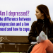 Do I Have Depression? The Difference Between Depression and Low Mood